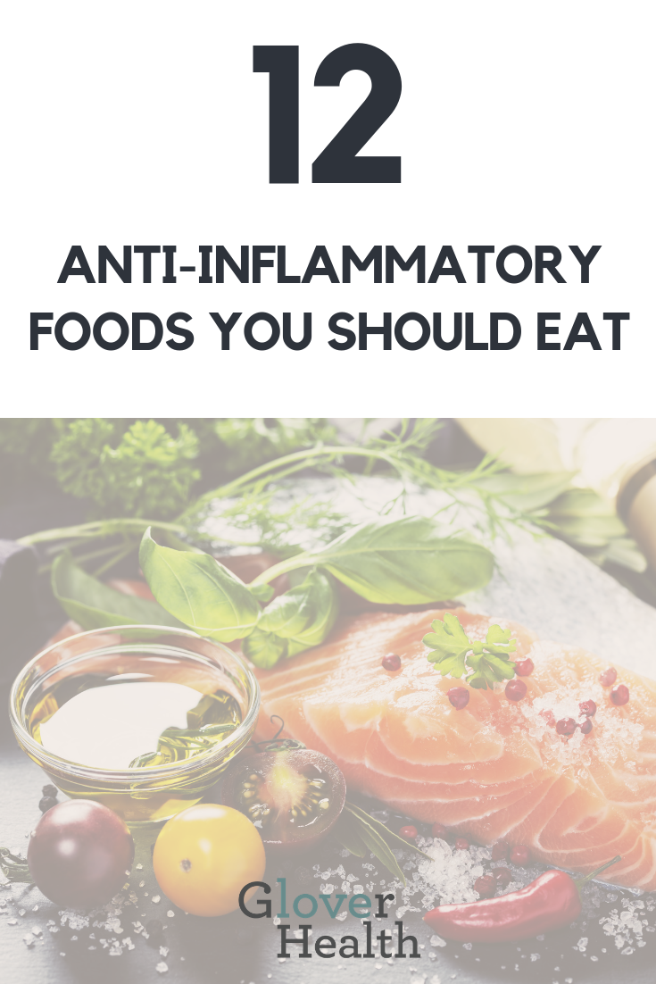 Top 12 Anti-Inflammatory Foods You Should Eat 1