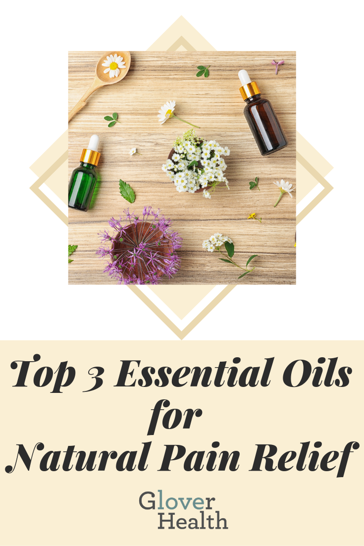 Top 3 Essential Oils for Natural Pain Relief